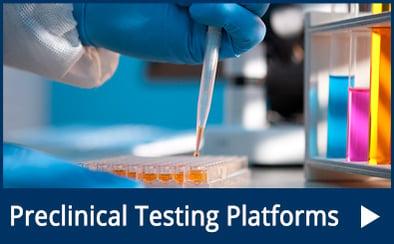 Preclinical Testing Platforms
